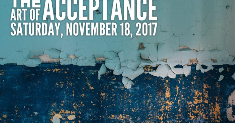 POSTPONED The Art of Acceptance