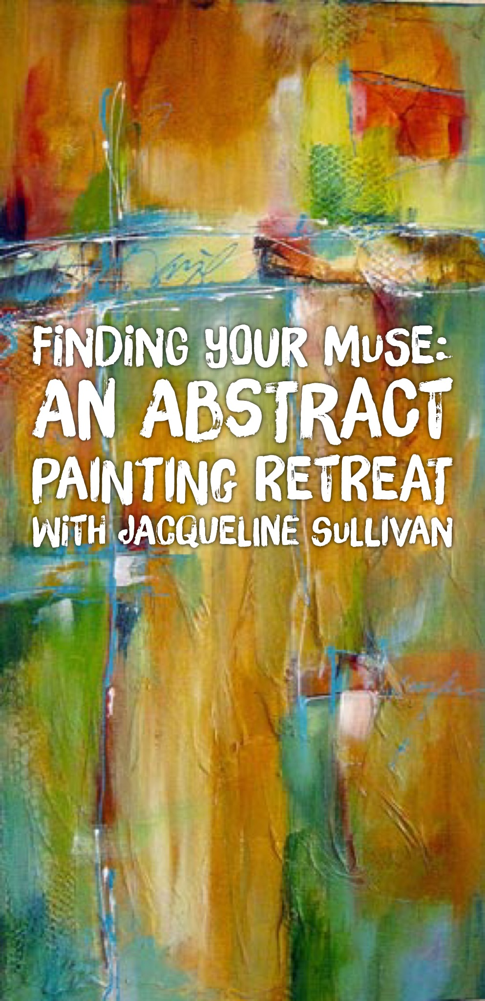 Finding Your Muse: An Abstract Painting Retreat