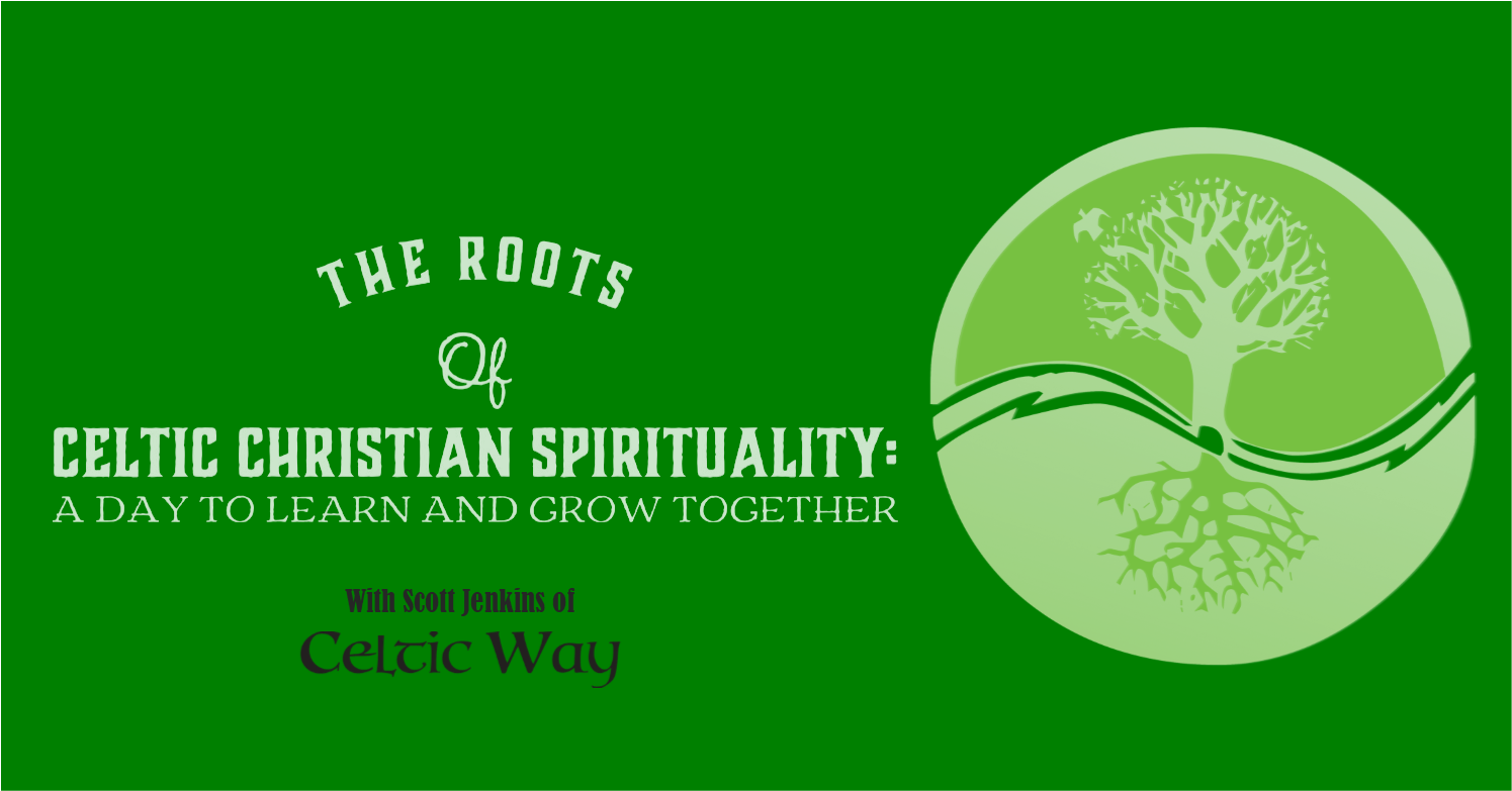 The Roots of Celtic Christian Spirituality