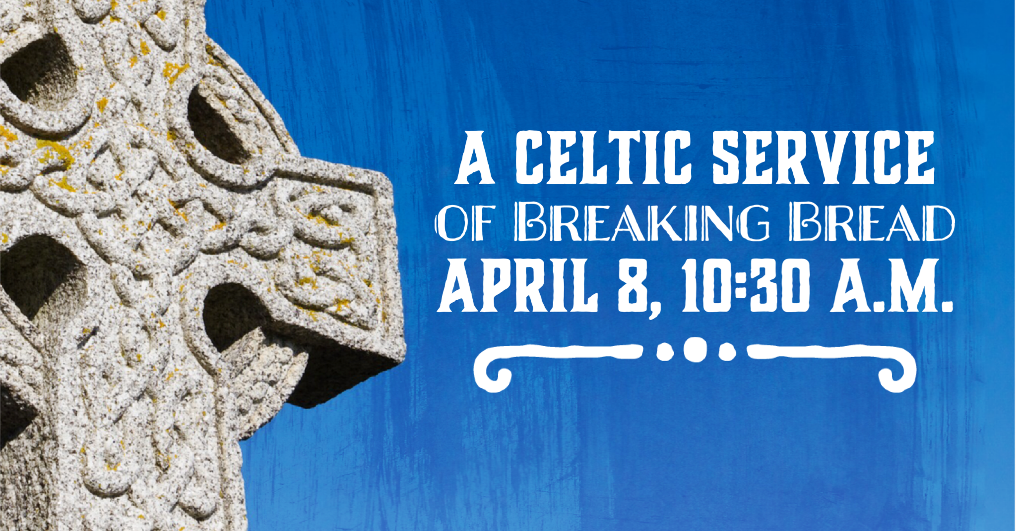 A Celtic Service of Breaking Bread