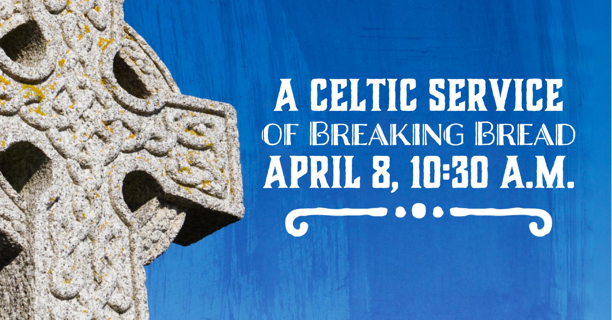 A Celtic Service of Breaking Bread