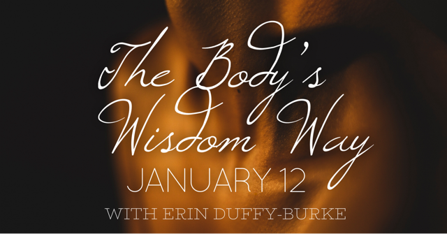 The Body's Wisdom Way: a one-day retreat